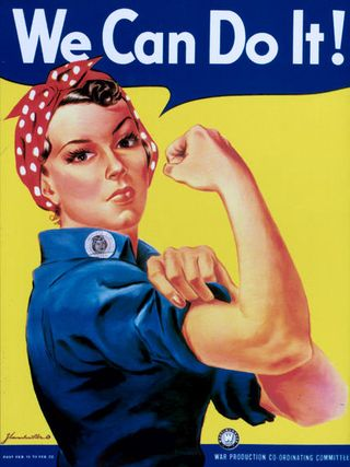 Rosie the Riveter, take control, you can do it, responsibility, powerful, agent, victim,