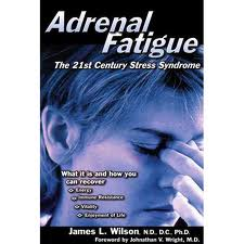 Adrenal fatigue, stress, hypoadrenal, tired, run down
